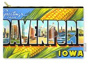 Greetings From Davenport Iowa Carry-all Pouch