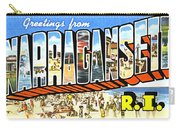Greetings From Narragansett Rhode Island Carry-all Pouch