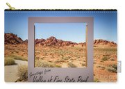 Greetings From Valley Of Fire Carry-all Pouch