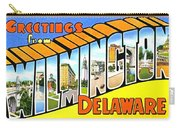 Greetings From Wilmington Delaware Carry-all Pouch