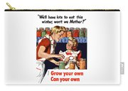 Grow Your Own Can Your Own  Carry-all Pouch by War Is Hell Store