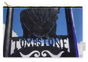 Gunfighter In Metal Welcome Sign 1 Allen Street Tombstone Arizona 2004 Carry-all Pouch