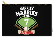 Happily Married For 7 Baseball Season Wedding Anniversary For Baseball Couple Carry-all Pouch