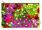 Happy Holidays 9 Carry-all Pouch by Patrick J Murphy