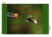 Happy Hummer Day Carry-all Pouch