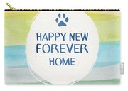 Happy New Forever Home- Art By Linda Woods Carry-all Pouch