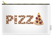 Have A Slice - Pizza Typography Carry-all Pouch