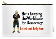 He Is Keeping The World Safe For Democracy Carry-all Pouch