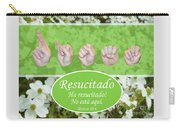 He Is Risen Spanish Carry-all Pouch