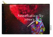 Heartistically Yours Carry-all Pouch