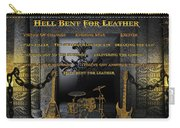 Hell Bent For Leather Carry-all Pouch