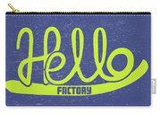 Hello Factory Carry-all Pouch