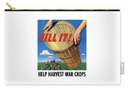 Help Harvest War Crops - Fill It Carry-all Pouch