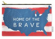 Home Of The Brave Carry-all Pouch