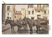 Hooves On Cobblestone Quote Carry-all Pouch
