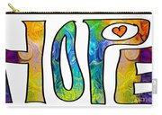 Hope For Life Abstract Inspirational Artwork By Omaste Witkowski Carry-all Pouch