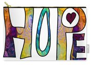 Hopeful Futures Abstract Inspirational Art By Omaste Witkowski Carry-all Pouch