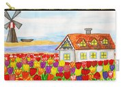 House With Tulips  In Holland Painting Carry-all Pouch