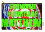 Hurricane Matthew Survivor Carry-all Pouch