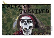I Almost Survived Carry-all Pouch by David Lee Thompson