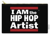 I Am The Hiphop Artist Carry-all Pouch
