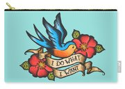 I Do What I Want Vintage Bluebird And Rose Tattoo Carry-all Pouch