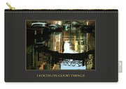 I Focus On Good Things Venice Carry-all Pouch