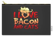 I Love Bacon And Cats Carry-all Pouch