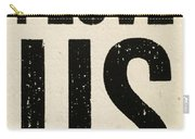 I Love Us Signage Art Carry-all Pouch