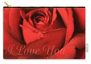 I Love You Rose Carry-all Pouch