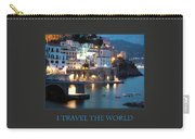 I Travel The World Amalfi Carry-all Pouch