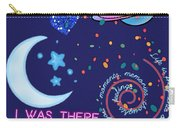 I Was There For You Greeting Carry-all Pouch