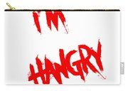 I'm Hangry Carry-all Pouch