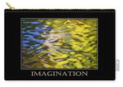 Imagination  Inspirational Motivational Poster Art Carry-all Pouch