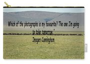 Imogen Cunningham Quote Carry-all Pouch
