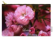 In Loving Memory Spring Pink Cherry Blossoms Carry-all Pouch