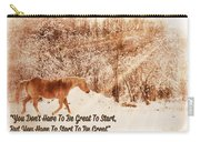 Inspirational Quote Horse Photo Carry-all Pouch