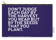 Inspirational Quotes Series 005 Robert Louis Stevenson Carry-all Pouch