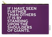Inspirational Quotes Series 007 Isaac Newton Carry-all Pouch