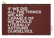 Inspirational Quotes Series 009 Thomas Edison Carry-all Pouch