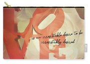 Irresistible Quote Carry-all Pouch