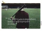 Ispirational Sports Quotes  Joe Paterno Carry-all Pouch