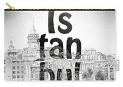 Istanbul Galata Tower Square Carry-all Pouch
