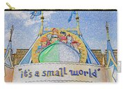 It's A Small World Entrance Original Work Carry-all Pouch