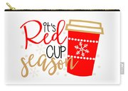 It's Red Cup Season Carry-all Pouch