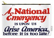 Arise America Before It Is Too Late - Join The Navy Carry-all Pouch