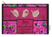 Joy Of The Lord Carry-all Pouch