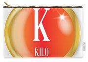 K For Kilo Carry-all Pouch
