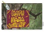 Kapu Hana Wharf Carry-all Pouch