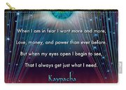 Kaypacha's Mantra 11.11.2015 Carry-all Pouch